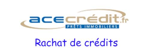 Rachat de crédit ACE Crédit