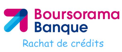 Boursorama rachat de crédit