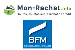 rachat de crédit chez BFM
