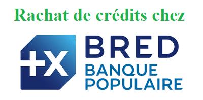 racheter un crédit chez BRED