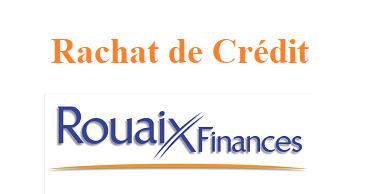 rachat de crédit rouaix finances avis